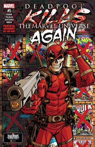 Deadpool Kills The Marvel Universe Again #5