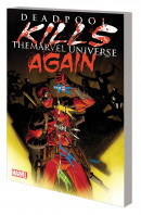 Deadpool Kills The Marvel Universe Again Vol. 1 TP Reviews