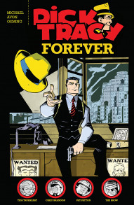 Dick Tracy Forever Collected