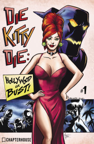 Die Kitty Die! Hollywood or Bust #1