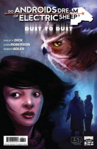 Do Androids Dream of Electric Sheep? Dust to Dust #6
