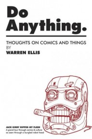 Do Anything Volume 1: Jack Kirby Ripped My Flesh