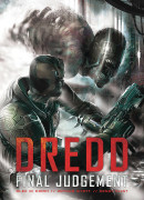 Dredd: Final Judgement  Collected TP Reviews