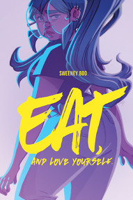 Eat, And Love Yourself OGN