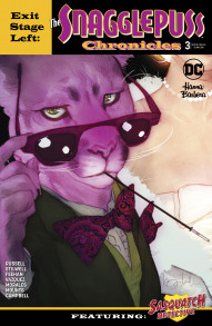 Exit Stage Left: The Snagglepuss Chronicles #3