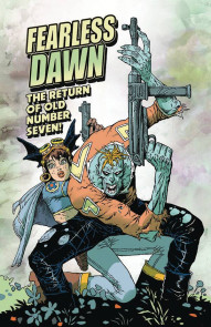 Fearless Dawn: The Return of Old Number Seven! #1