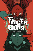 Finger Guns  Collected TP Reviews