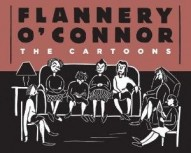 Flannery O'Connor: The Cartoons #1