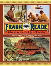 Frank Reade: Adventures in the Age of Invention #1