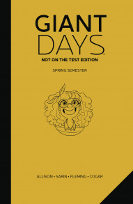 Giant Days Vol. 3 Not On The Test Edition