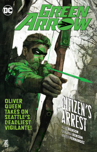 Green Arrow Vol. 7: Citizens Arrest