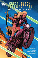 Green Arrow / Black Canary Till Death Do They Part TP Reviews