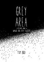 Grey Area #1 - While The City Sleeps