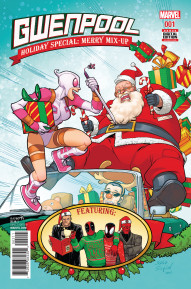 Gwenpool Holiday Special: Merry Mix Up