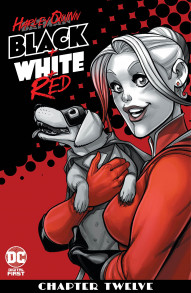 Harley Quinn: Black + White + Red #12