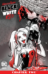 Harley Quinn: Black + White + Red #2