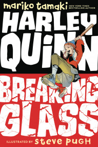 Harley Quinn: Breaking Glass #1