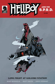 Hellboy and The B.P.R.D.: Long Night at Goloski Station #1