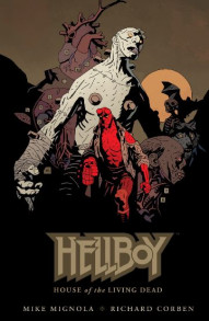 Hellboy: House Of The Living Dead #1