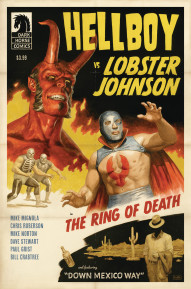 Hellboy vs. Lobster Johnson in: The Ring of Death #1