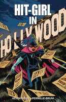 Hit-Girl (2018) Vol. 4: Hit-Girl In Hollywood TP Reviews