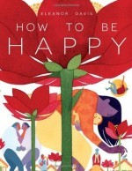 How to Be Happy #1