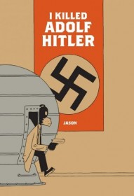 I Killed Adolf Hitler #1