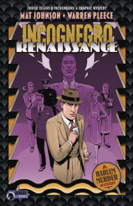 Incognegro: Renaissance Collected