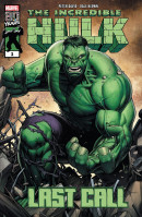 Incredible Hulk: Last Call #1