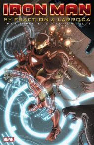 Invincible Iron Man Vol. 1: By Fraction & Larroca Complete Collection
