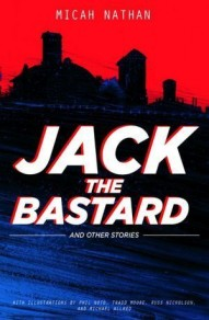 Jack the Bastard and Other Stories #1