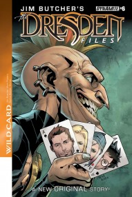 Jim Butcher's The Dresden Files: Wild Card #6