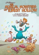 Jim Henson's The Musical Monsters of Turkey Hollow #1