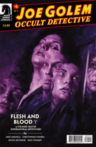 Joe Golem: Occult Detective: Flesh and Blood #1