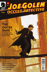 Joe Golem: Occult Detective: The Outer Dark #1