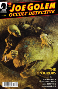 Joe Golem: Occult Detective: The Conjurors #3