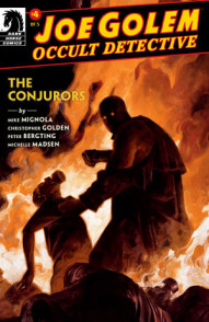 Joe Golem: Occult Detective: The Conjurors #4