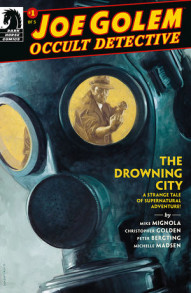 Joe Golem: Occult Detective:The Drowning City
