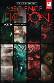 John Carpenter's Tales of Science Fiction: Vortex #5
