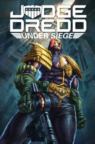 Judge Dredd: Under Siege Collected