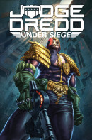 Judge Dredd: Under Siege  Collected TP Reviews