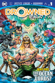 Justice League/Aquaman: Drowned Earth Special #1