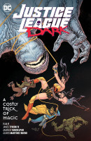 Justice League Dark (2018) Vol. 4: A Costly Trick of Magic TP Reviews