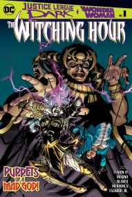 Justice League Dark and Wonder Woman: Witching Hour #1