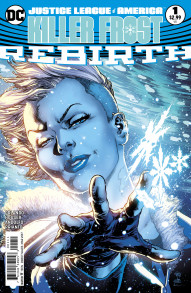 Justice League of America: Killer Frost Rebirth #1