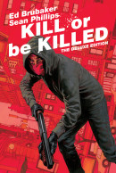 Kill Or Be Killed  Deluxe HC Reviews