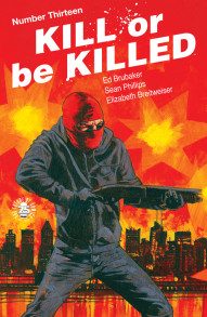 Kill Or Be Killed #13