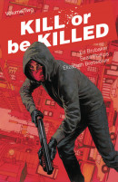 Kill Or Be Killed Vol. 2 Reviews