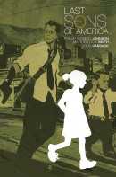 Last Sons of America Vol. 1 TP Reviews