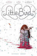 Little Bird Vol. 1: The Fight For Elder's Hope HC Reviews